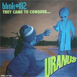 They Came To Conquer... Uranus